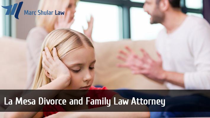 La Mesa Divorce and Family Law Attorney